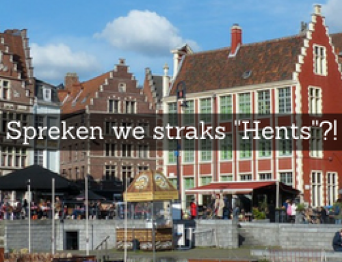 Spreken we straks ''Hents''?!